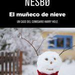 El muñeco de nieve de Jo Nesbo por Beckett & Hawk