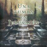 Una tumba en Jerusalén de José Javier Abasolo por Beckett & Hawk