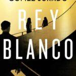Rey Blanco de Juan Gómez-Jurado por Antonio Parra