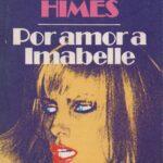Por amor a Imabelle de Chester Himes por Vicente González