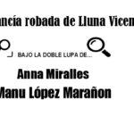 Bajo la doble lupa de… Mercancía robada de Lluna Vicens por Anna Miralles y Manu López Marañón