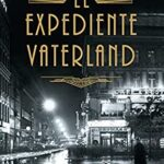 Expediente Vaterland de Volker Kutscher por Beckett & Hawk