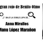 Bajo la doble lupa de… El gran Rojo de Benito Olmo por Anna Miralles y Manu López Marañón